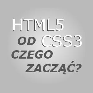 HTML5 i CSS3 – gdzie zaczerpnąć wiedzy?