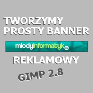 GIMP 2.8 – Tworzymy prosty banner reklamowy