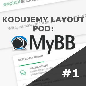 #1 Kodujemy layout pod MyBB – HTML5 i CSS3